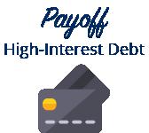 Payoff high-interest debt.